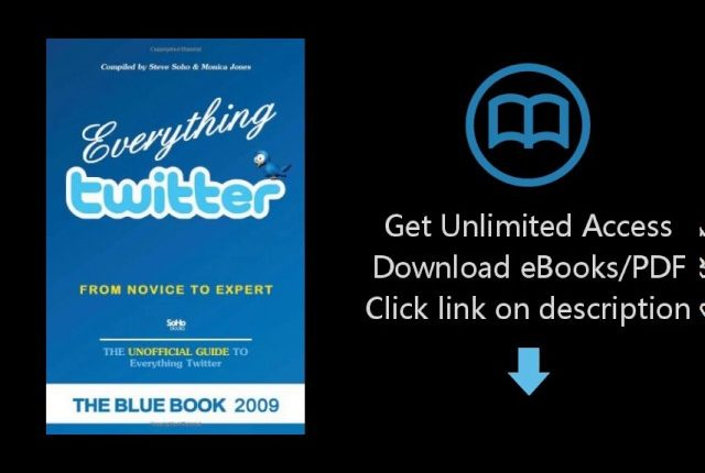 Download Everything Twitter - From Novice To Expert: The Unofficial Guide To Everything Twit [P.D.F]